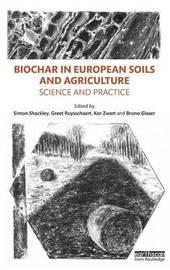 Biochar in European Soils and Agriculture
