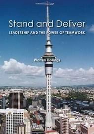 Stand and Deliver by Warren Hollings
