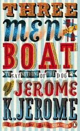 Three Men in a Boat by Jerome Jerome