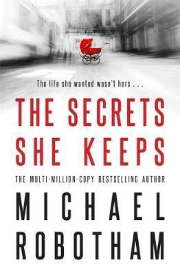 The Secrets She Keeps by Michael Robotham image