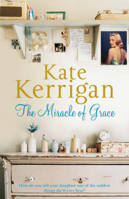 The Miracle of Grace by Kate Kerrigan image