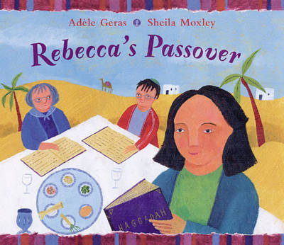 Rebecca'S Passover by Adele Geras image