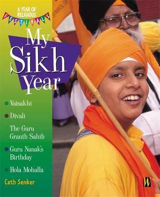 My Sikh Year by Cath Senker
