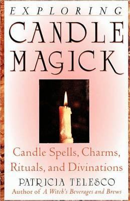 Exploring Candle Magick by Patricia Telesco image