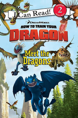 How to Train Your Dragon: Meet the Dragons by Catherine Hapka image