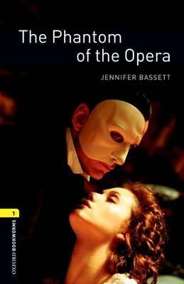 American Oxford Bookworms: Stage 1: Phantom of the Opera by Jennifer Bassett image