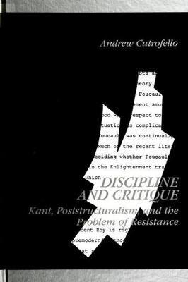 Discipline and Critique by Andrew Cutrofello