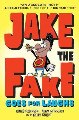 Jake the Fake Stands Up by Craig Robinson