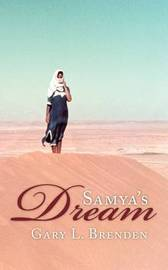 Samya's Dream by Gary L. Brenden