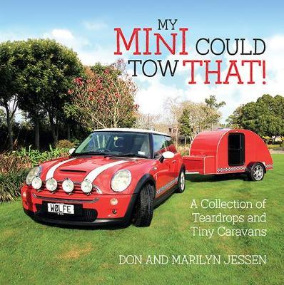 My Mini Could Tow That! by Don Jessen