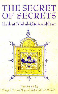 The Secret of Secrets by 'Abd Al-Qadir Al-Jilani image