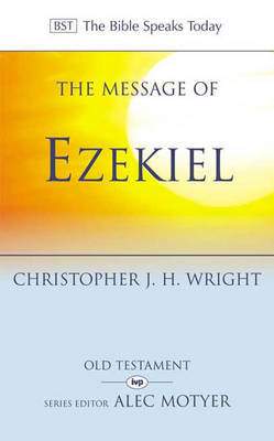 The Message of Ezekiel by Christopher J.H. Wright image