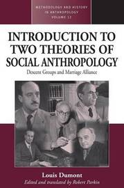 An Introduction to Two Theories of Social Anthropology by Robert Parkin