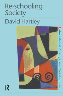 Re-schooling Society by David Hartley image