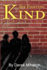 The Fighting Kind by Derek Mihalcin image