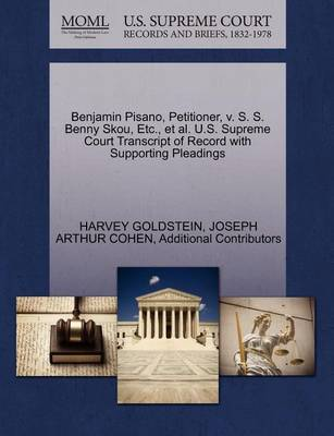 Benjamin Pisano, Petitioner, V. S. S. Benny Skou, Etc., Et Al. U.S. Supreme Court Transcript of Record with Supporting Pleadings by Joseph Arthur Cohen