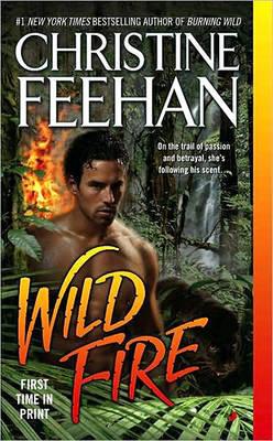 Wild Fire (Leopard Series #4) by Christine Feehan