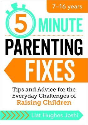 5-Minute Parenting Fixes by Liat Hughes Joshi image