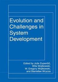 Evolution and Challenges in System Development