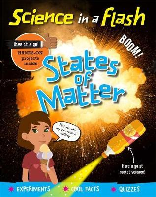 Science in a Flash: States of Matter by Georgia Amson-Bradshaw image