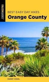Best Easy Day Hikes Orange County by Randy Vogel