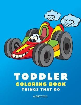 Toddler Coloring Book by Art Therapy Coloring
