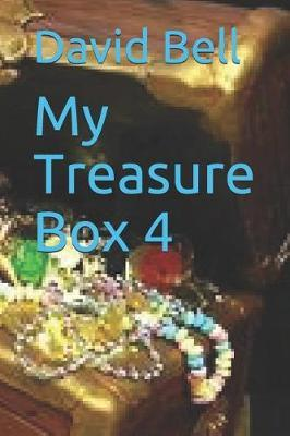 My Treasure Box 4 by David Bell