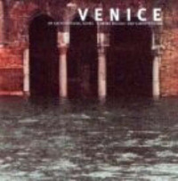 Venice: An Architectural Guide by Edwina Biucchi