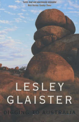 Digging to Australia by Lesley Glaister image