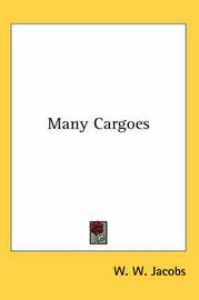 Many Cargoes by W.W. Jacobs