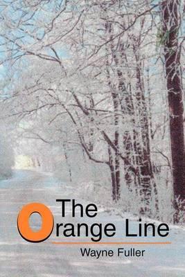 The Orange Line by Wayne Fuller image