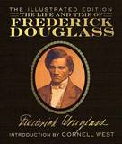 The Life and Times of Frederick Douglass by Frederick Douglass
