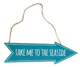 Take Me To The Seaside - Arrow Sign