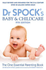 Dr Spock's Baby & Childcare 9th Edition by Benjamin Spock