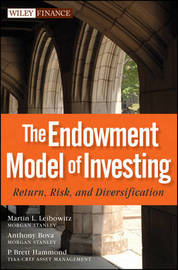 The Endowment Model of Investing by Martin L Leibowitz image