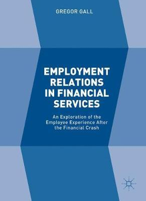 Employment Relations in Financial Services by Gregor Gall image