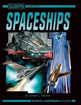 Gurps Spaceships by David L. Pulver
