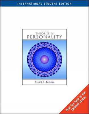 Theories of Personality, International Edition by Richard M Ryckman
