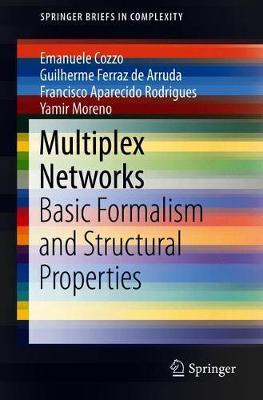 Multiplex Networks by Emanuele Cozzo