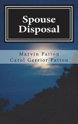 Spouse Disposal by Marvin Lenard Patton image