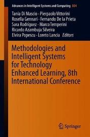 Methodologies and Intelligent Systems for Technology Enhanced Learning, 8th International Conference image