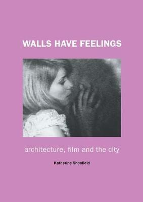 Walls Have Feelings by Katherine Shonfield image