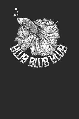 Blub Blub Blub by Fish Publishing