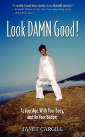 Look Damn Good by Janet G. Carqill image