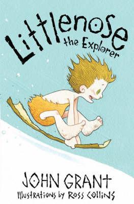 Littlenose the Explorer by John Grant image