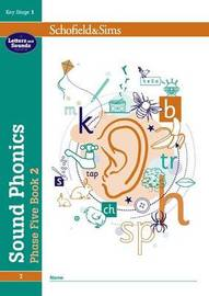 Sound Phonics Phase Five Book 2: KS1, Ages 5-7 by Schofield & Sims