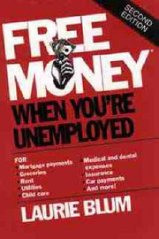 Free Money When You're Unemployed by Laurie Blum image