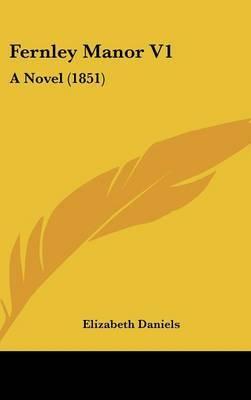 Fernley Manor V1: A Novel (1851) by Elizabeth Daniels image