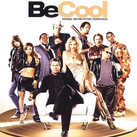 Be Cool by Original Soundtrack