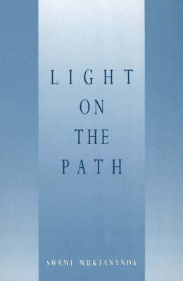 Light on the Path by Swami Muktananda